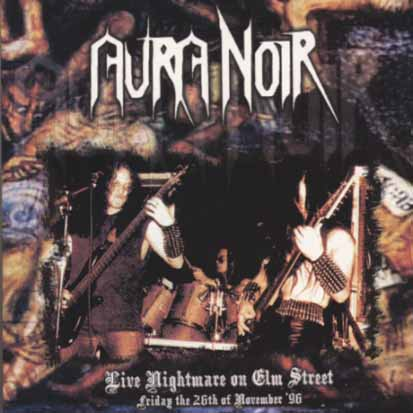 AURA NOIR - Live Nightmare On Elm Street - CD